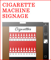 Cigarette Machine Signage
