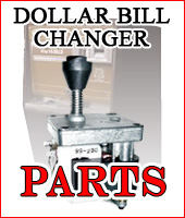 Parts for Dollar Bill Changers, Hoppers & Bill Breakers