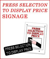 """Press selection to display price"" signage"