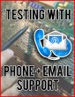 Part Testing with Phone + Email Support