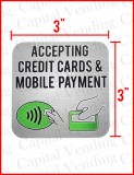 """Accepting Credit Cards & Mobile Payment"" 3"" x 3"""