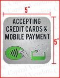 """Accepting Credit Cards & Mobile Payment"" 5"" x 5"""