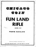 Chicago Coin Fun Land Rifle - Model 440 - Parts Catalog (38 Pages)