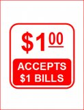 Accepts $1 bill - cling