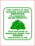 """Lights removed to conserve electricity"" Decal"