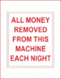 """All Money is Removed Each Night"" Decal"