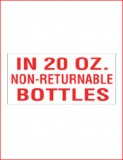 """In 20oz Non-Returnable Bottles"" Decal"