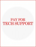 Pay for tech support -Luis - Baltimore
